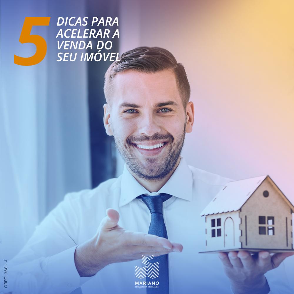 5 Dicas para acelerar a venda do seu imóvel